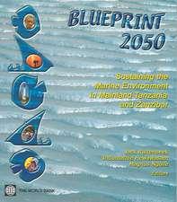 Blueprint 2050:  Sustaining the Marine Environment in Mainland Tanzania and Zanzibar