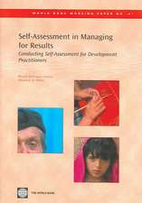 Self-Assessment in Managing for Results:  Conducting Self-Assessment for Development Practitioners