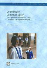 Counting on Communication:  The Uganda Nutrition and Early Childhood Development Project