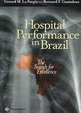 Forgia, G:  Hospital Performance in Brazil