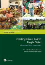 Creating Jobs in Africa's Fragile States:  Are Value Chains an Answer?