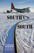 South x South: Poems from Antarctica