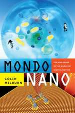 Mondo Nano:  Fun and Games in the World of Digital Matter