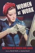 Women at Work: Rhetorics of Gender and Labor