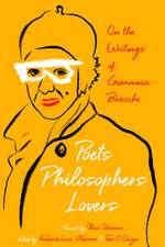 Poets, Philosophers, Lovers: On the Writings of Giannina Braschi