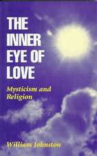 Inner Eye of Love:  Mysticism and Religion