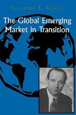 The Global Emerging Market in Transition:  Articles, Forecasts, and Studies