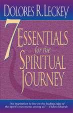 7 Essentials for the Spiritual Journey