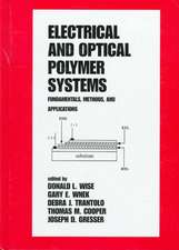 Electrical and Optical Polymer Systems