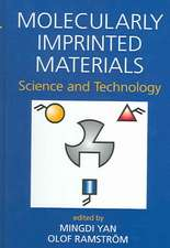 Molecularly Imprinted Materials:  Science and Technology