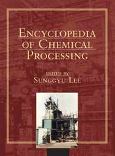 Encyclopedia of Chemical Processing (Print)