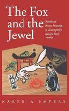 Fox and the Jewel: Shared and Private Meanings in Contemporary Japanese Inari Workship