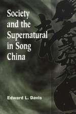 Society and the Supernatural in Song China