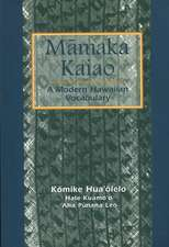 Mamaka Kaiao:  Modern Hawaiian Vocabulary