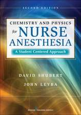 Chemistry and Physics for Nurse Anesthesia:  A Student-Centered Approach