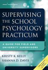 Supervising the School Psychology Practicum