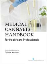 Medical Cannabis Handbook for Healthcare Providers