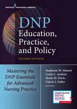Dnp Education, Practice, and Policy, Second Edition