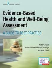 Evidence-Based Health and Well-Being Assessment