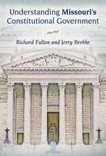 Understanding Missouri's Constitutional Government