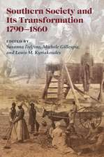 Southern Society and Its Transformations, 1790-1860