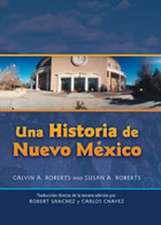 Una Historia de Nuevo Mexico Traduccion Directa de La Tercera Edicion