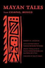 Mayan Tales from Chiapas, Mexico