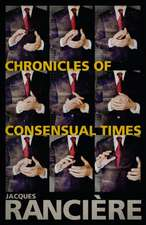 Chronicles of Consensual Times