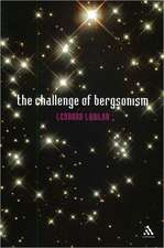 The Challenge of Bergsonism