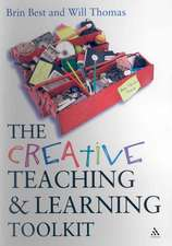 The Creative Teaching and Learning Toolkit [With CDROM]