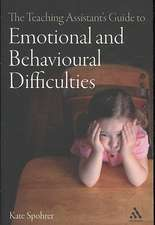 The Teaching Assistant's Guide to Emotional and Behavioural Difficulties