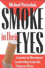 Smoke in Their Eyes:  Chronicle of a Friendship