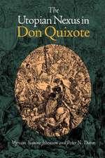 The Utopian Nexus in Don Quixote