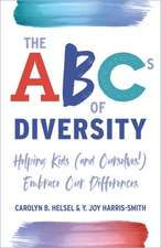 The ABCs of Diversity: Helping Kids Embrace Our Differences