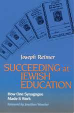 Succeeding at Jewish Education: How One Synagogue Made It Work