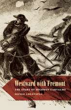 Westward with Fremont: The Story of Solomon Carvalho