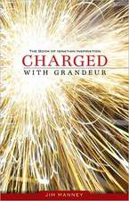 Charged with Grandeur:  The Book of Ignatian Inspiration