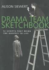 Drama Team Sketchbook:  12 Scripts That Bring the Gospels to Life
