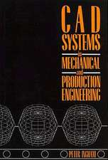 CAD Systems in Mechanical and Production Engineering