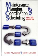 Maintenance Planning, Coordination and Scheduling