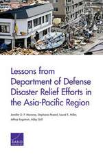 Lessons from Department of Defense Disaster Relief Efforts in the Asia-Pacific Region