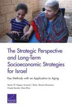 The Strategic Perspective and Long-Term Socioeconomic Strategies for Israel