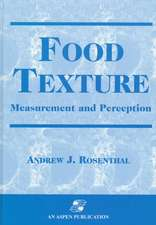 Food Texture: Measurement and Perception