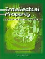 Intellectual Property:  Everything the Digital-Age Librarian Needs to Know
