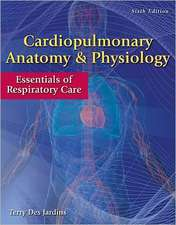 Cardiopulmonary Anatomy & Physiology with Access Code:  Essentials of Respiratory Care