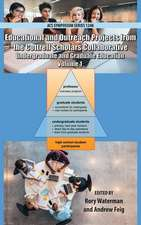Educational and Outreach Projects from the Cottrell Scholars: Undergraduate and Graduate Education Volume 1