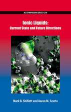 Ionic Liquids: Current State and Future Directions