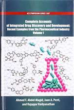Complete Accounts of Integrated Drug Discovery and Development