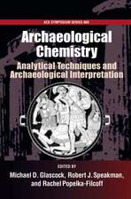 Archaelogical Chemistry #968: Analytical Techniques and Archaeological Interpretation