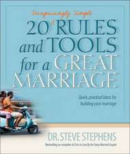 20 (Surprisingly Simple Rules and Tools for a Great Marriage